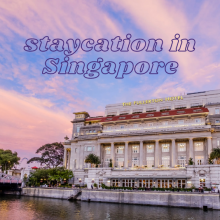staycations Singapore